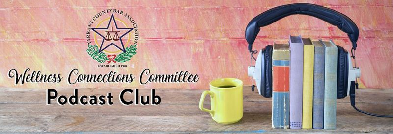 Wellness Connections Committee Podcast Club